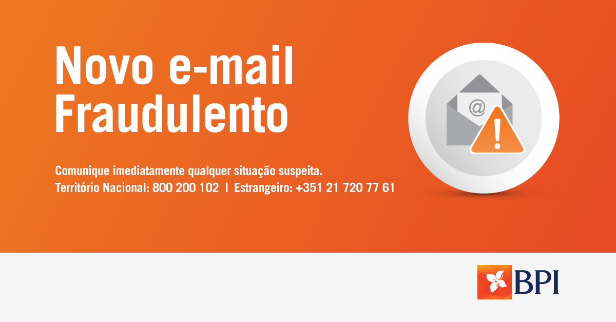 Banco BPI | Segurança | E-mail fraudulento