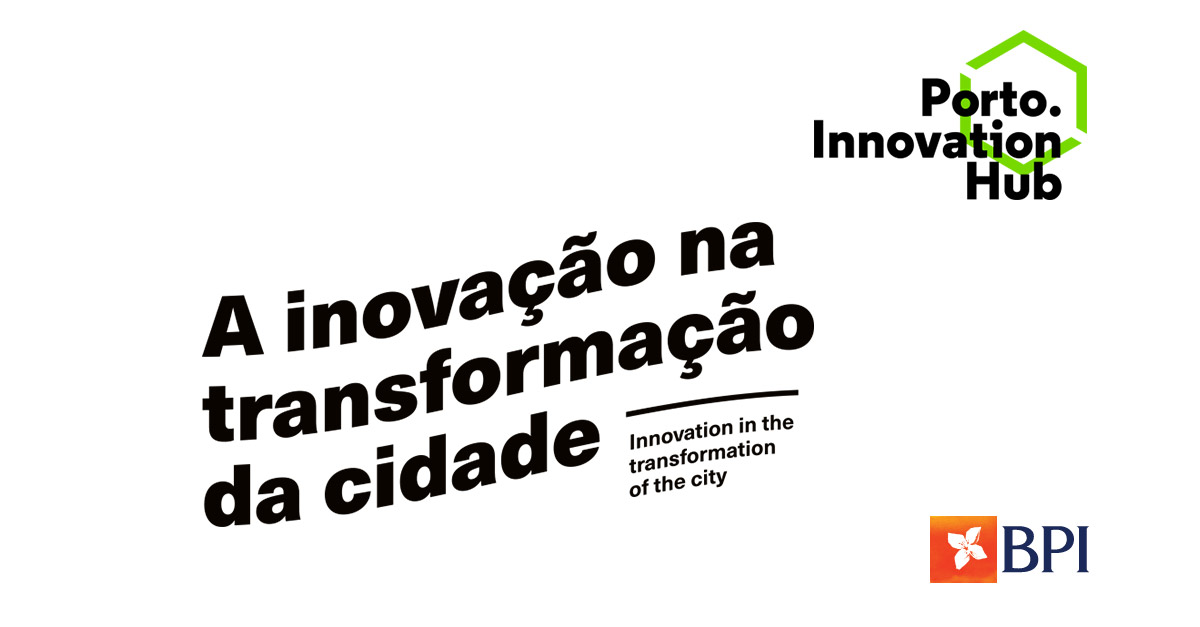 Banco BPI | Programa Porto Tech Hub