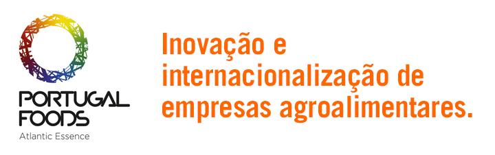 Portugal Foods - Inovação e internacionalização de empresas agroalimentares