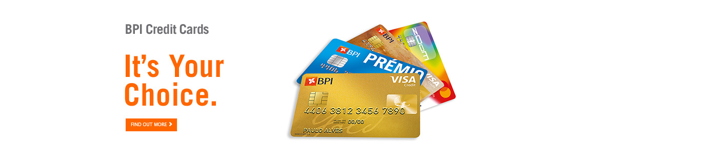 BPI Credit Cards | It's your choice