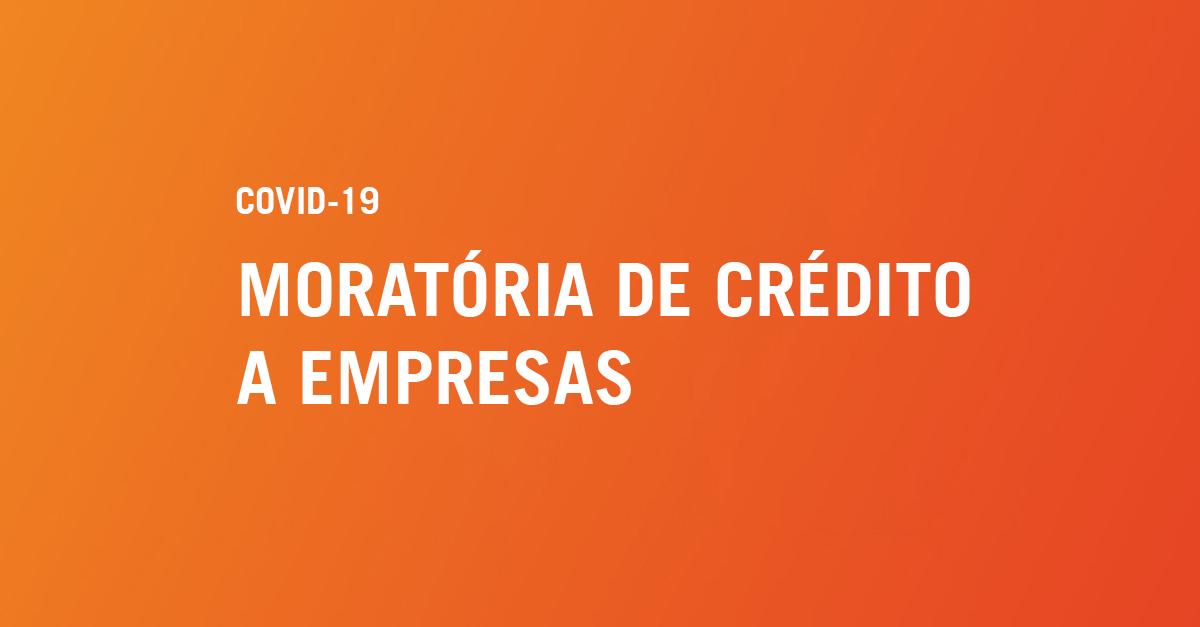 Moratória de Crédito a empresas